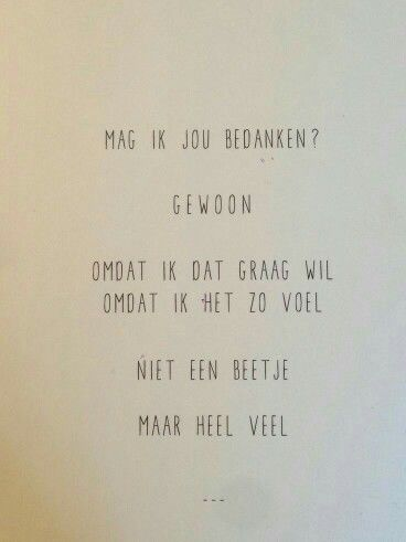 spreuken dank je wel Dank je wel | dankbare teksten   Words, Quotes en Beautiful Words spreuken dank je wel