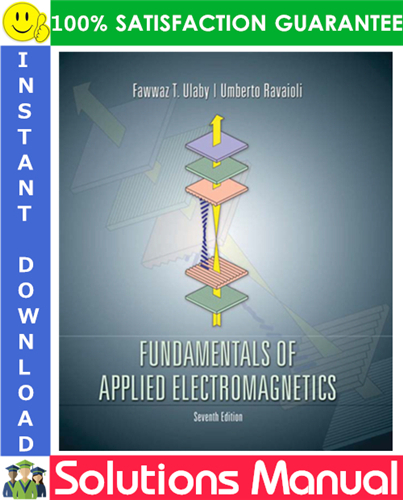 Fundamentals Of Applied Electromagnetics 7th Edition Solutions Manual By Fawwaz T Ulaby Ravaioli Textbook Good Grades Solutions