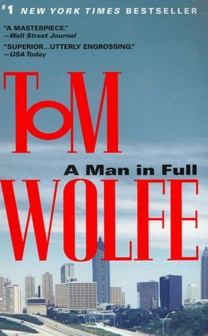 Great book.  A MAN IN FULL by Tom Wolfe