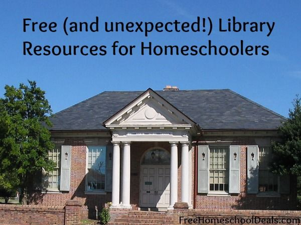 Free And Unexpected Library Resources For Homeschoolers Free Homeschool Curriculum Homeschool Homeschool Curriculum