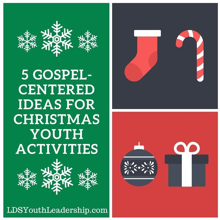 109 Best Christmas Lds Images On Pinterest: 5 Gospel-Centered Ideas For Christmas Youth Activities