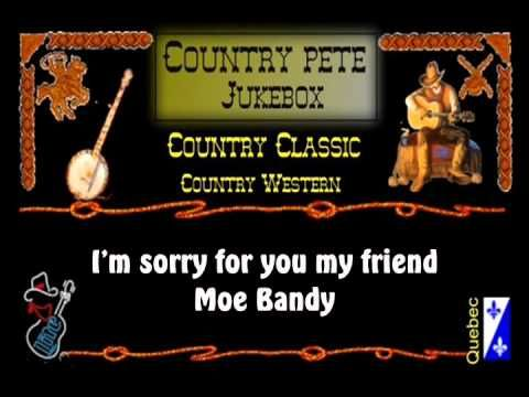 Im Sorry For You My Friend Moe Bandy Bartlesville Oklahoma