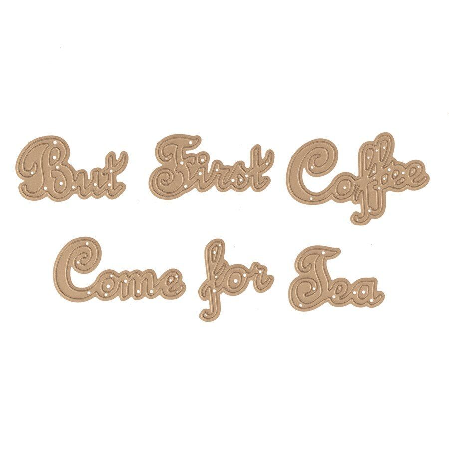 Die D-Lites But First Coffee Etched Dies Cuppa Coffee, Cuppa Tea Collection by Sharyn Sowell #cuppatea