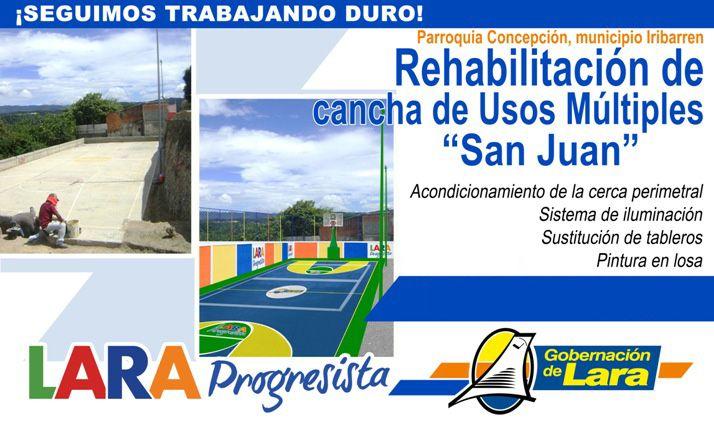 """@Gobernación de Lara @Infralara Rehabilitación Cancha Usos Múltiples """"San Juan"""" #Concepción #Iribarren #LaraProgresista"""