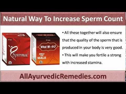 Natural ways to icrease sperm