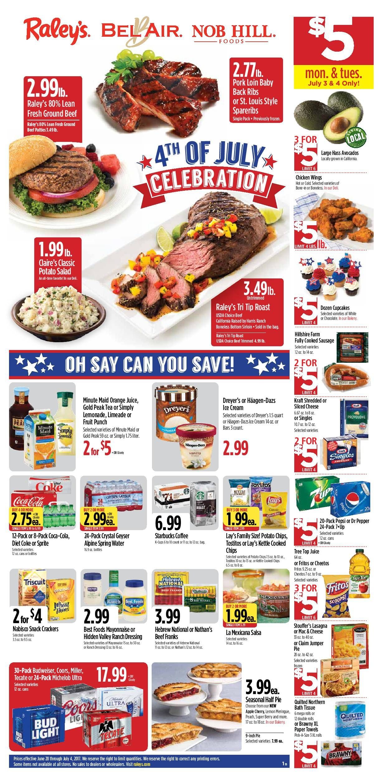 Raleys Weekly Ad June 28 July 4 2017 Do You Know What S In And What S Hot In The Raley S For This Week If You