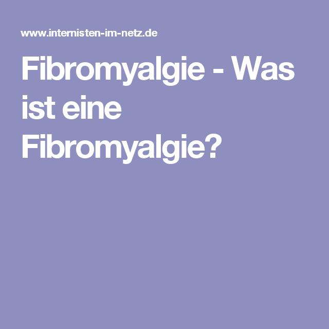 Fibromyalgie - Was ist eine Fibromyalgie?