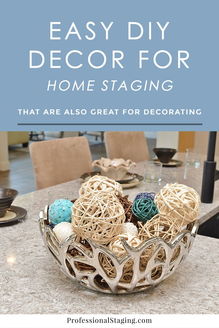 Easy DIY Décor for Home Staging (or Decorating Home