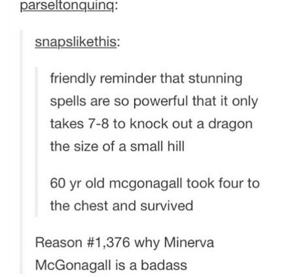 THE DRAGON? PLEASE. IT'S PATRONUS IS MINERVA MCGONAGALL.