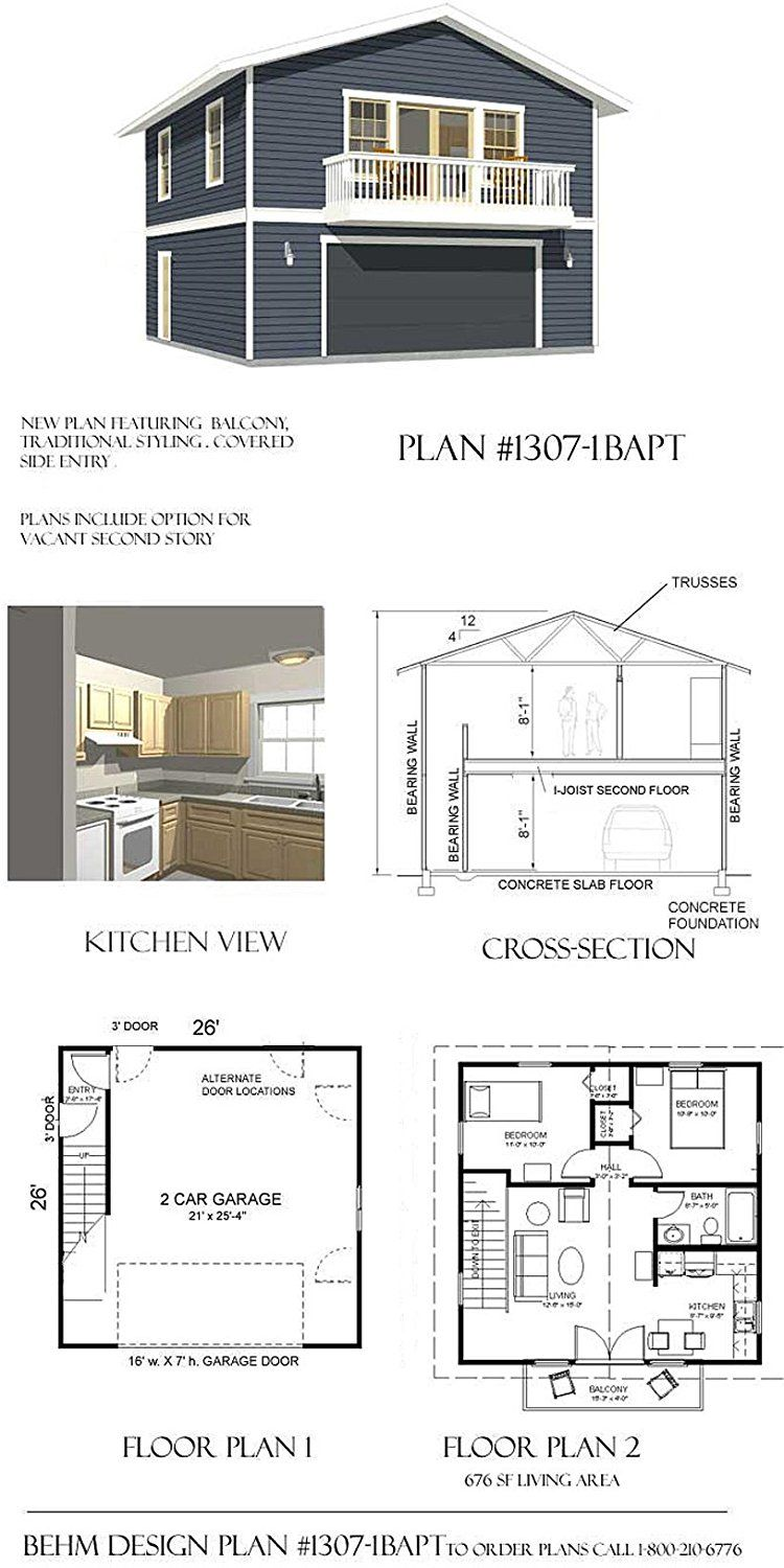 Garage Plans 2 Car With Full Second Story 1307 1bapt 26 X Two By Behm Design Home Kitchen