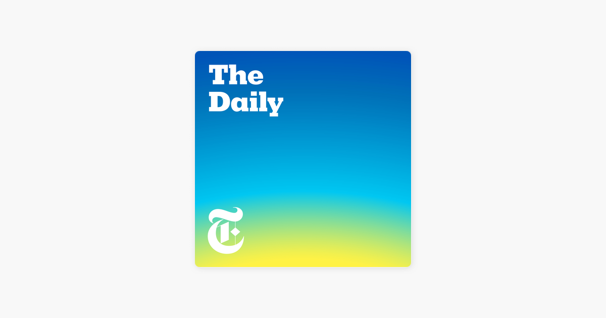 ‎The Daily on Apple Podcasts (avec images)