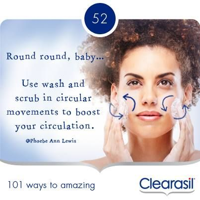 Use face wash and scrubs in a circular motion to boost circulation.
