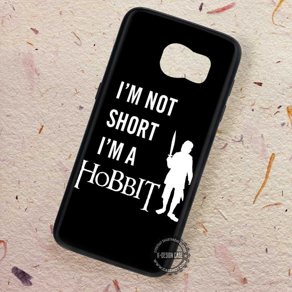 Iam Not Short The Hobbit - Samsung Galaxy S7 S6 S5 Note 7 Cases & Covers