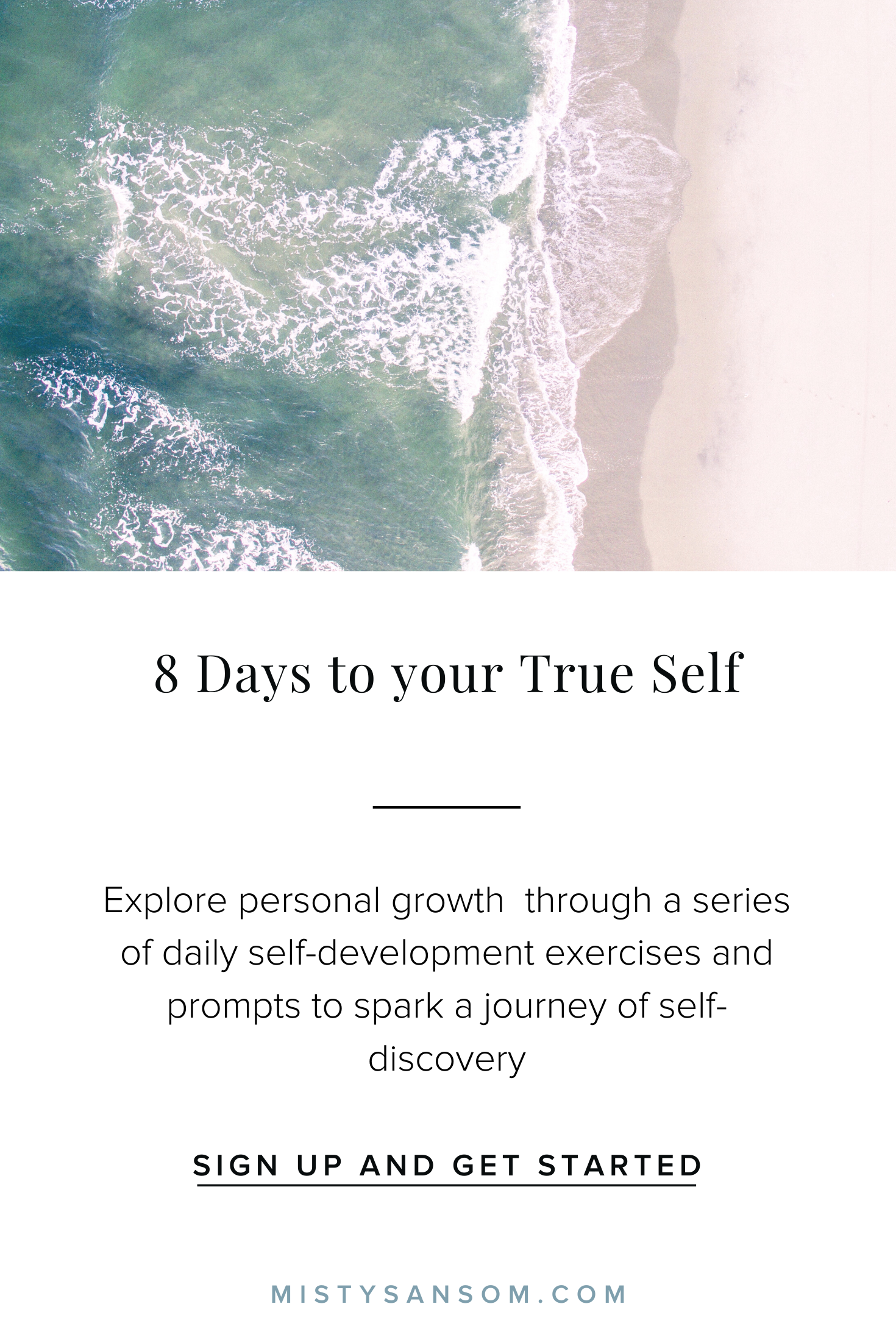 8 Days To Know Your True Self In