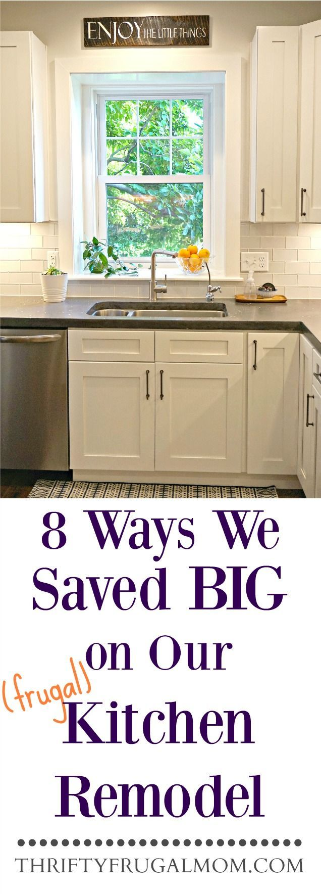 Planning A Frugal Kitchen Remodel? Here Are 8 Easy Ways That We Saved Big On