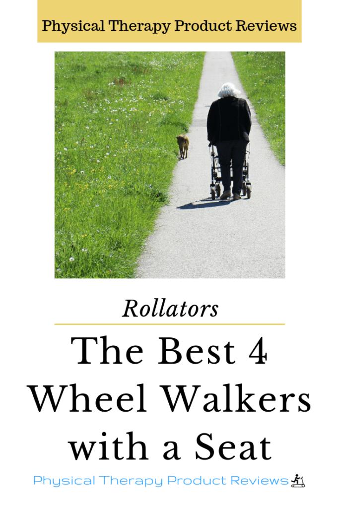 4 Wheel Walker The Best 4 Wheel Walkers with a Seat
