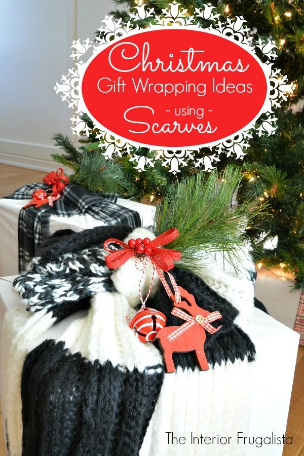 Christmas Gift Wrapping Ideas Using Scarves | Wrapping ideas ...