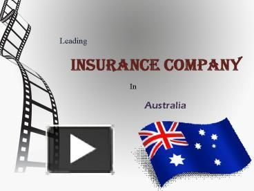 Check Out This Presentation To Know About The Leading Insurance