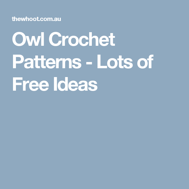 Owl Crochet Patterns - Lots of Free Ideas