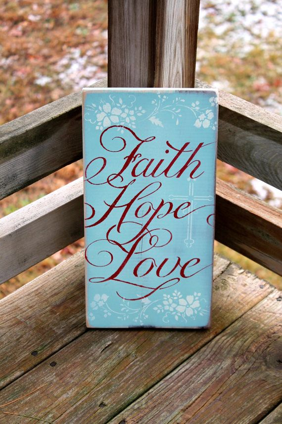 Aqua Faith Hope Love rustic distressed wooden