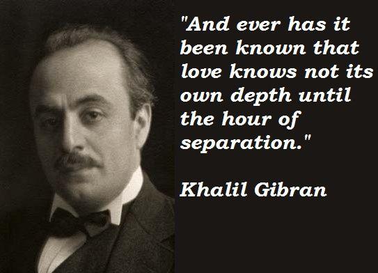 KHALIL GIBRAN - January 6, 1883 – April 10, 1931 - POEMS