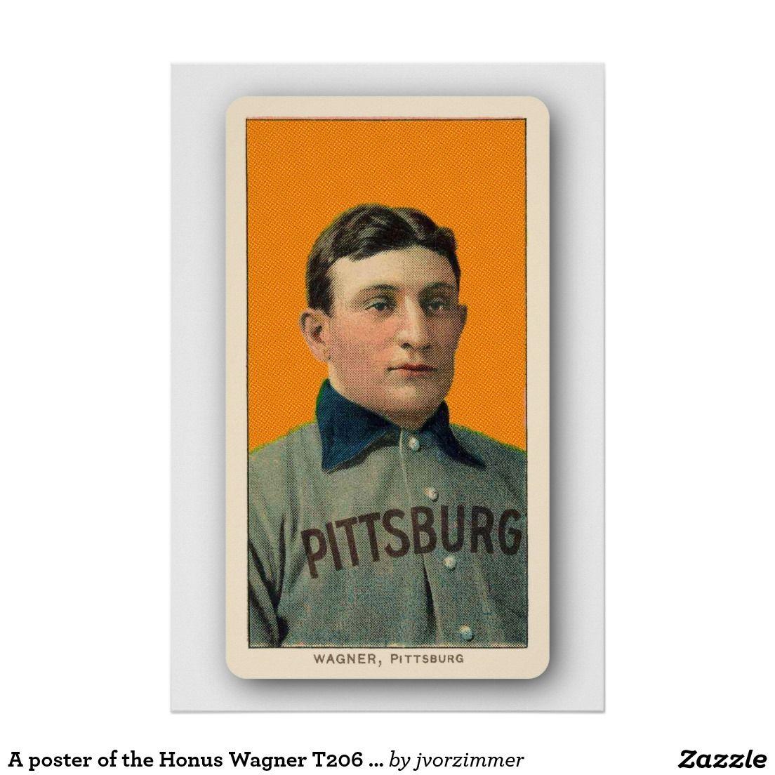 A poster of the honus wagner t206 baseball card baseball