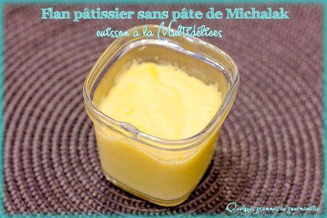 Flan pâtissier sans pâte de Michalak #flanpatissier