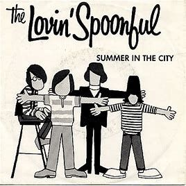 Youtube Lovin Spoonful Summer In The City City
