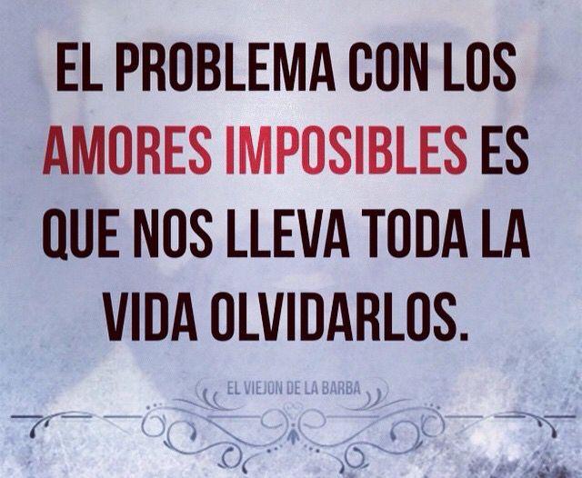 Eres Mi Amor Imposible Frases De Amor Impossible Pinterest
