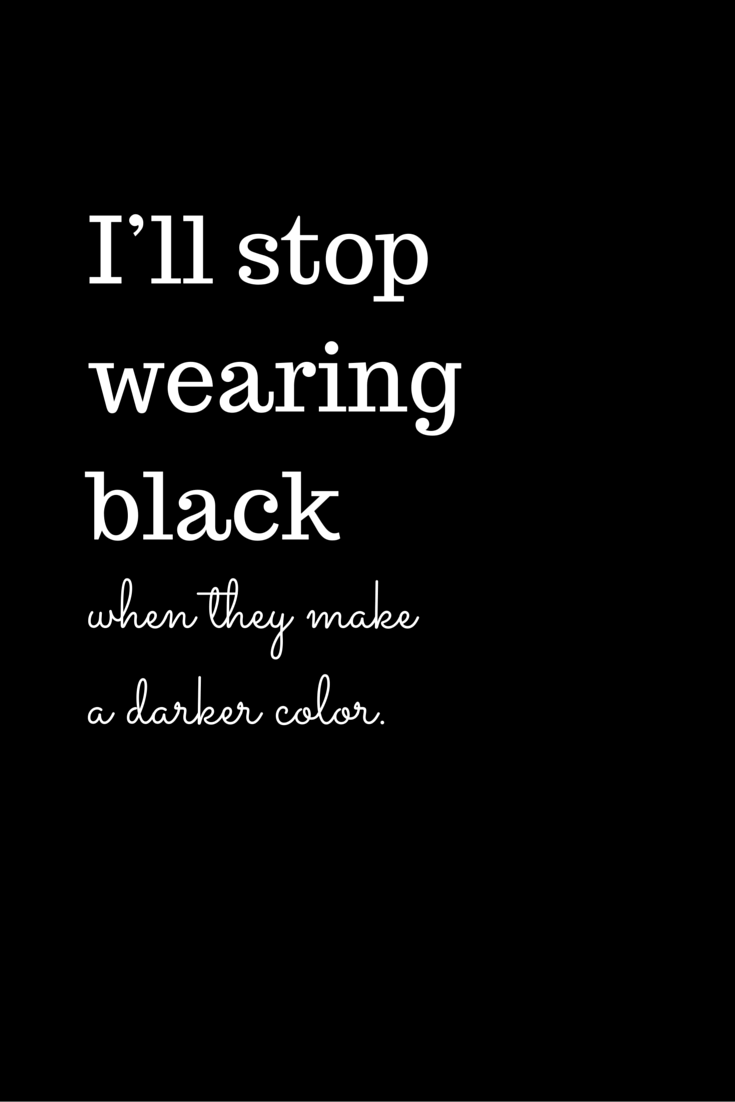 The Best Quotes On The Power Of The Color Black Black Color