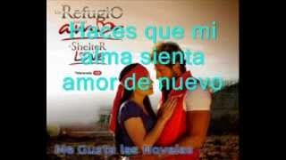 La Cancion De Un Refugio Para El Amor Amor Sincero Alexander Acha Con Letra Canciones Letras Telenovela
