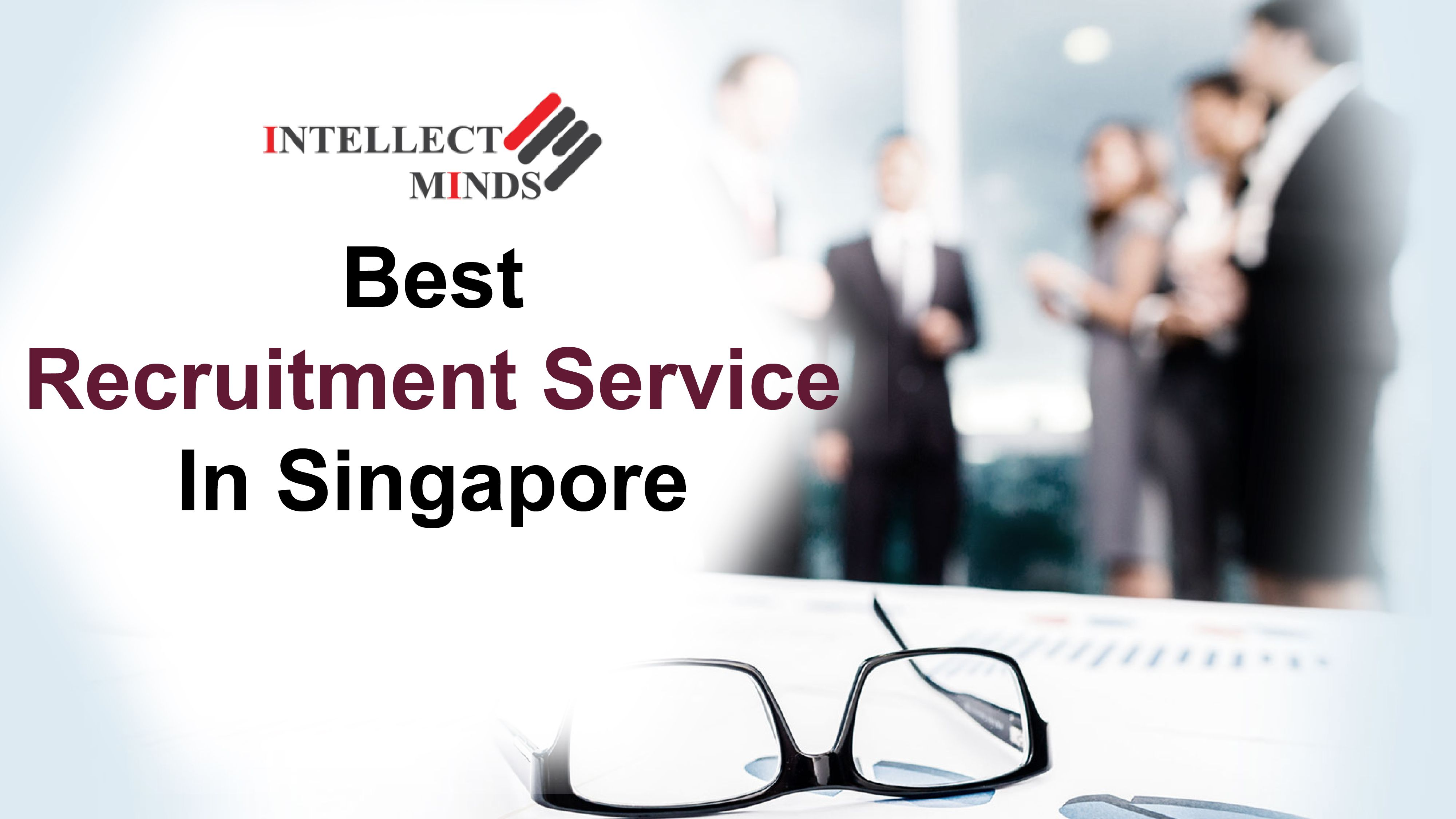 Best Recruitment Service In Singapore Job Agency Recruitment