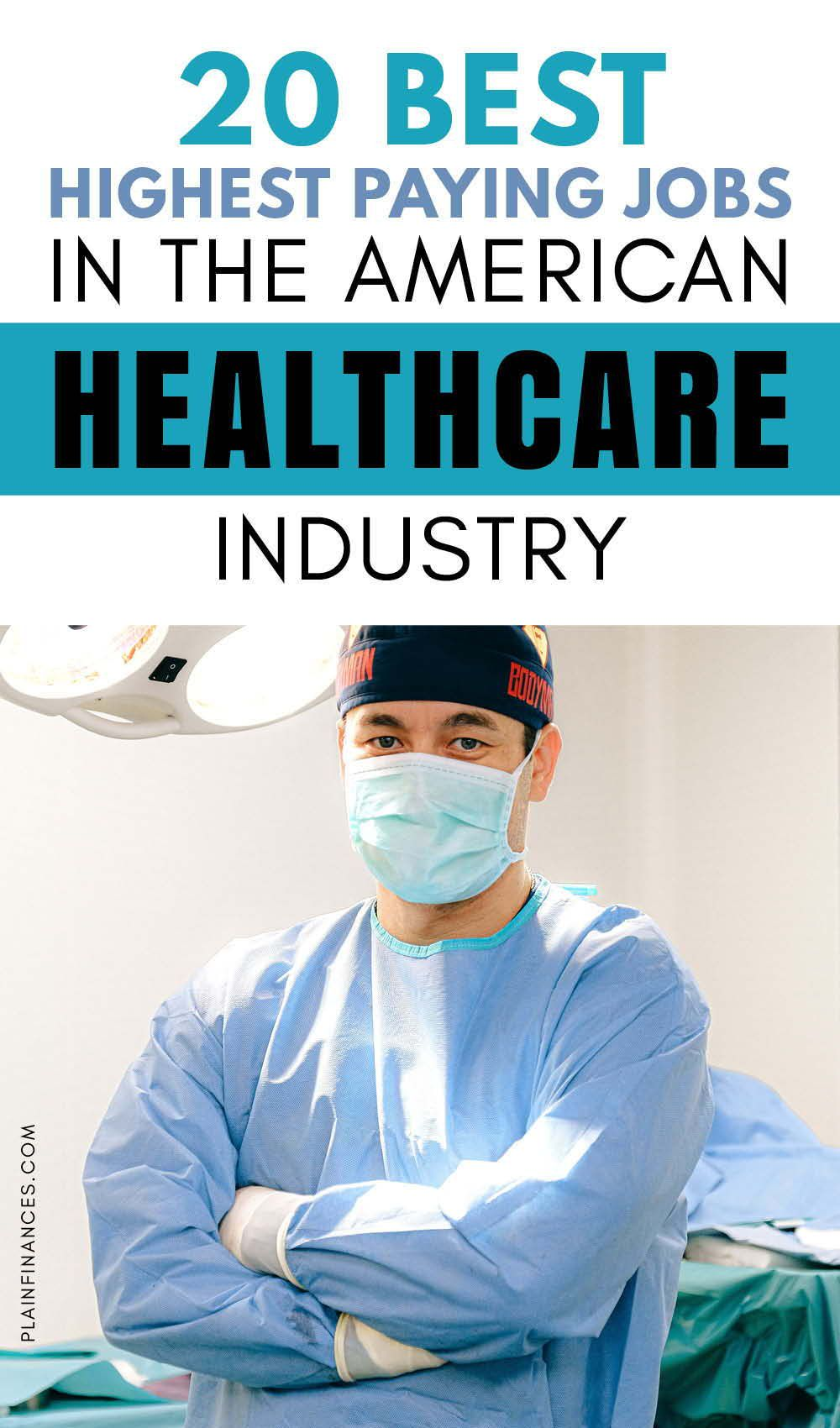 20 Best Highest Paying Jobs in the American Healthcare