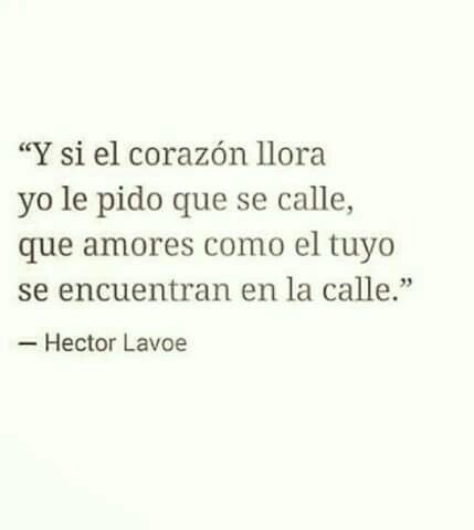Hector Lavoe Frases Frases Crueles Y Letras De Canciones