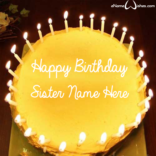 Write name on Amazing Candles Birthday Wish Name Cake for Sister