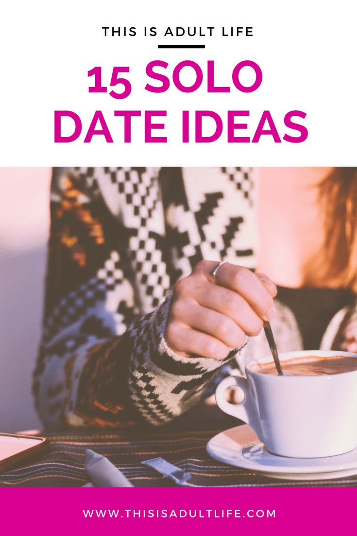 15 solo date ideas to try today pinterest solutioingenieria Image collections