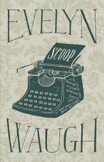 Scoop In 2020 Evelyn Waugh Must Read Novels Best Novels