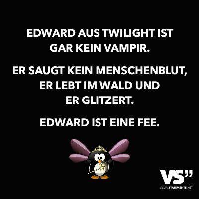 Edward aus Twilight ist gar kein Vampir. Er saugt kein