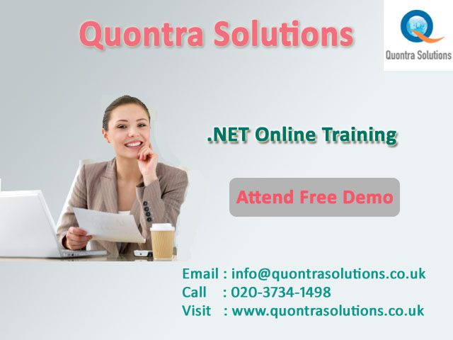.NET online training offered by Quontra Solutions with special features having Extensive Training will be in both  .NET Online Training and Placement.  We help you in resume preparation and conducting Mock Interviews.   Emphasis is given on important topics that were required and mostly used in real time projects. Quontra Solutions is an Online Training Leader when it comes to high-end effective and efficient IT Training.