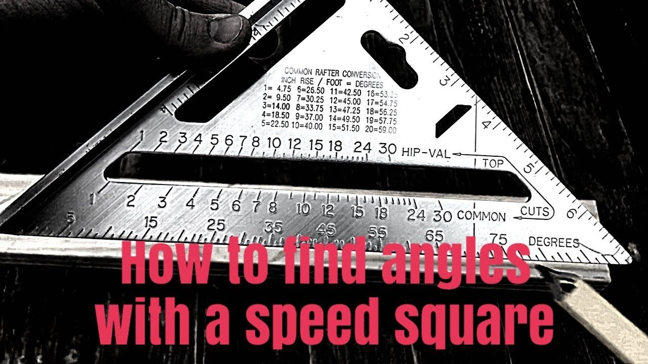 How to find angles with a speed square YouTube in 2020