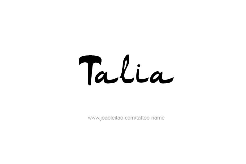 Talia Name Tattoo Designs Name Tattoos Name Tattoo Designs Name Tattoo