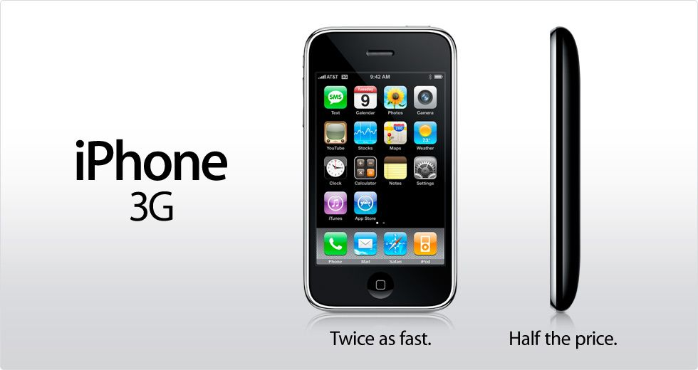 iPhone 3G Twice as fast. Half the price Iphone