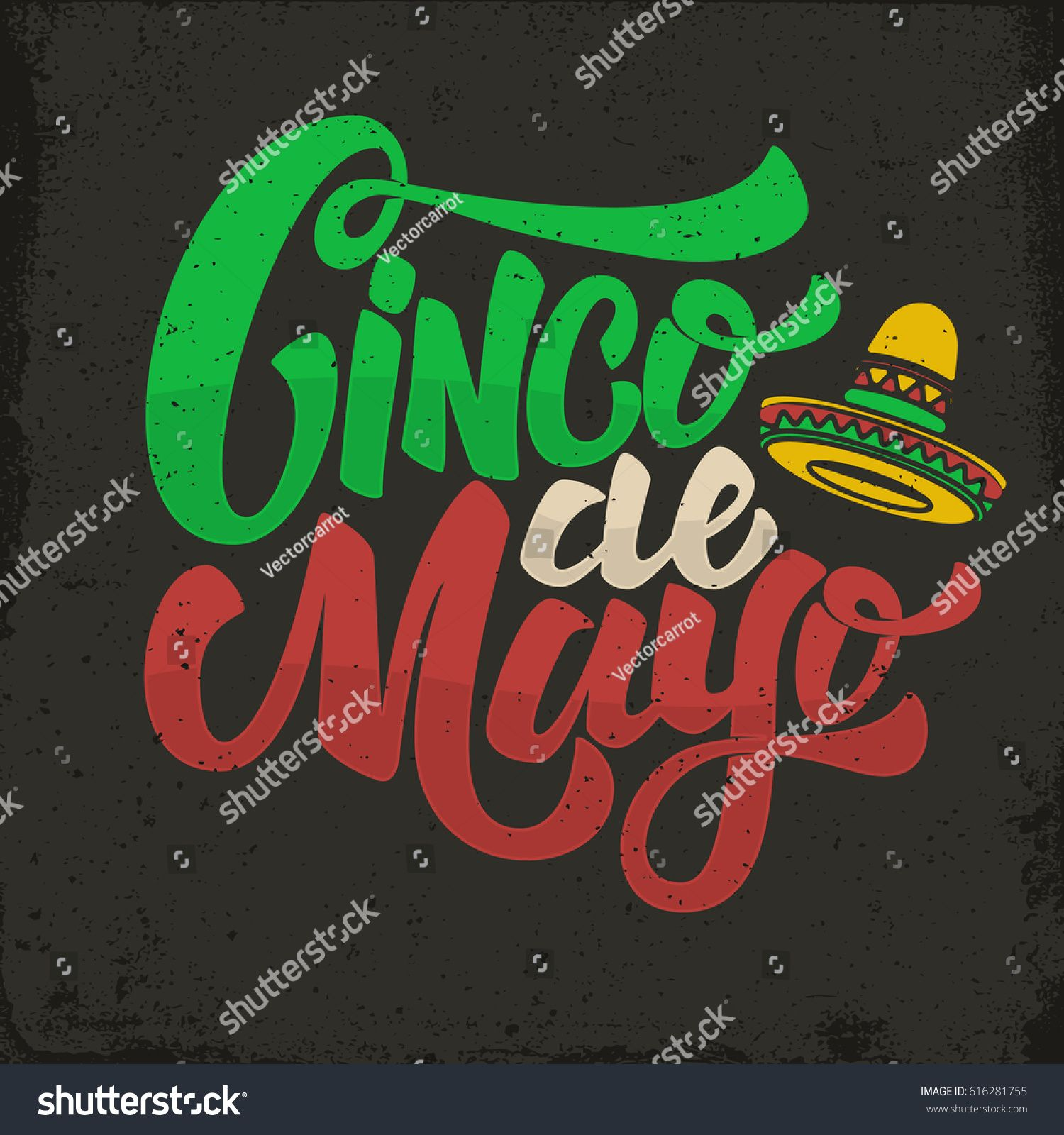 Cinco De Mayo Hand Drawn Lettering Phrase In Grunge Background Design Element For Poster Postcard Vector Illus Hand Drawn Lettering Lettering Cinco De Mayo
