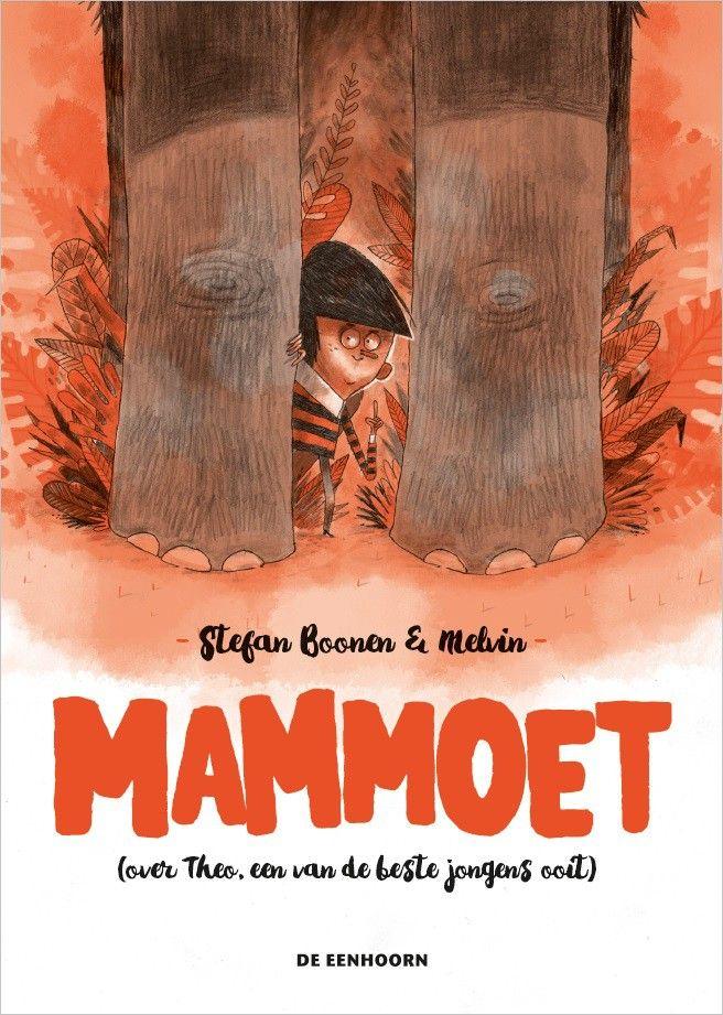 Mammoet+(over+Theo,+een+van+de+beste+jongens+ooit)+-+