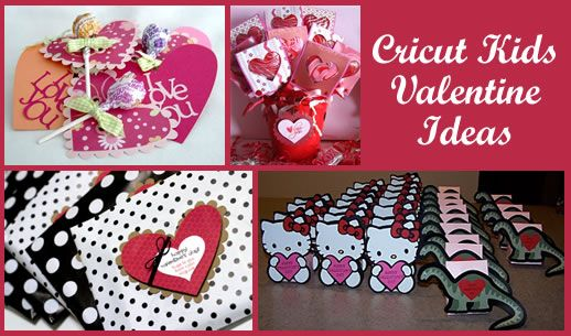 Valentines Ideas For Kids With The Cricut Cards Cricut Projects
