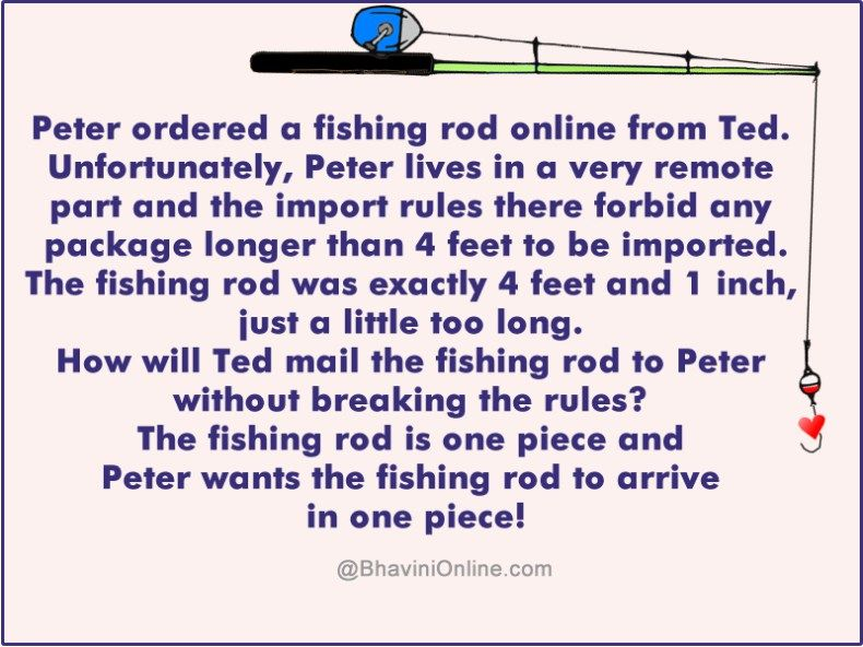 Logical Riddle How To Ship The Fishing Rod Bhavinionline Com Riddles With Answers Clever Riddles Rod