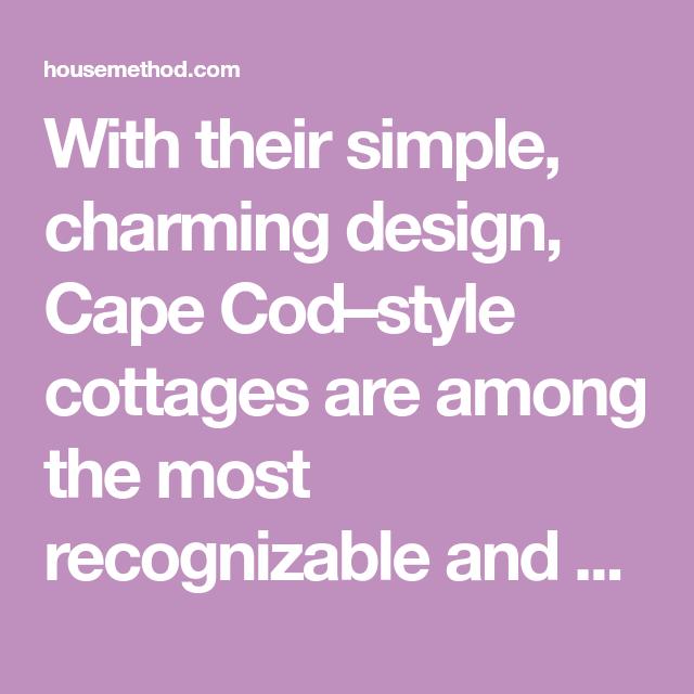 Cape Cod Houses: Architectural Basics