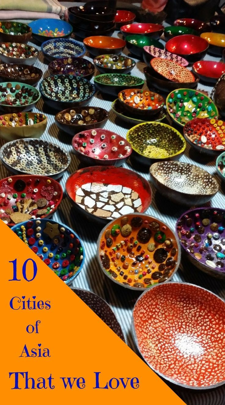 10 Cities of Asia That we Love, tips and advice for the first time traveller
