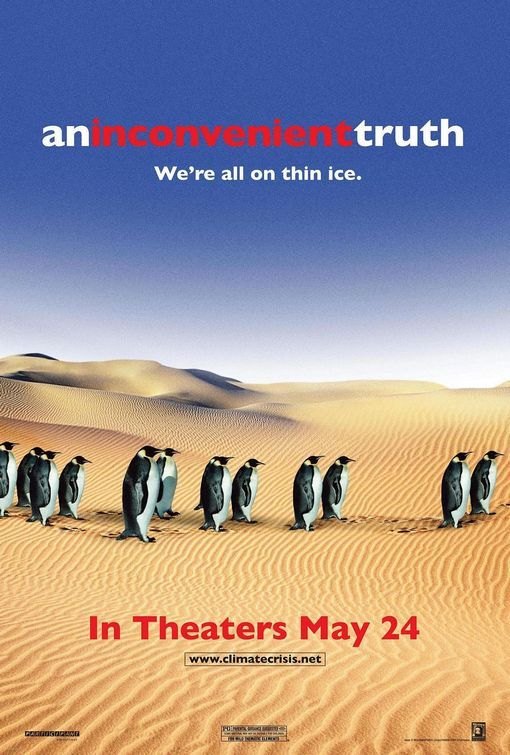 An Inconvenient Truth Poster Click To View Extra Large Image With Images An Inconvenient Truth Truth Movie Truth