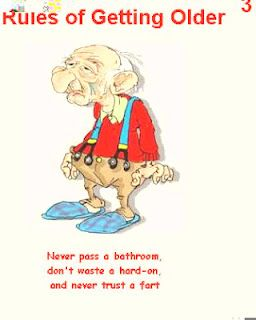 3 Rules For Wrinklies Birthday Quotes Funny Old Man Funny Old Age Humor